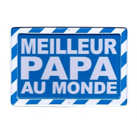 plaque warning meilleur papa au monde. Black Bedroom Furniture Sets. Home Design Ideas
