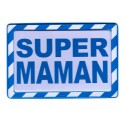 Plaque Warning Super Maman