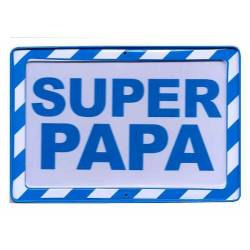 Plaque Warning Super Papa
