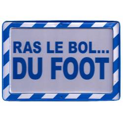 Plaque Warning Ras le Bol du FOOT