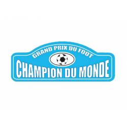 Plaque Rallye Grand Prix du Foot Champion du Monde