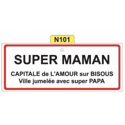 Plaque Super Maman - N101