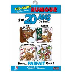 Tee-shirt humour - 20 ans homme