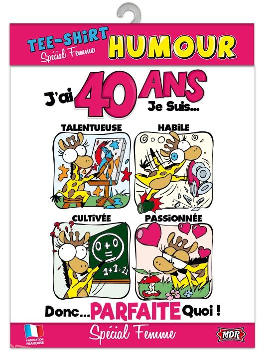Tee Shirt Humour 40 Ans Femme