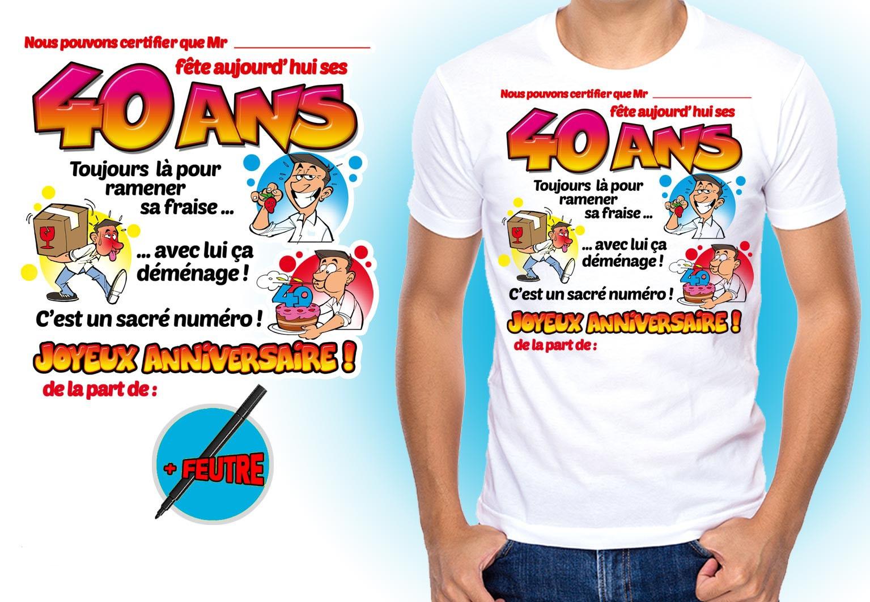 Tee Shirt Homme Dedicace On Signe Pour Mes 40 Ans